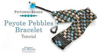 Peyote Pebbles Bracelet - DIY Jewelry Making Tutorial By PotomacBeads