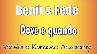 Karaoke Italiano    Benji & Fede   Dove E Quando