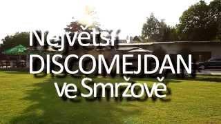 DISCO MEJDAN 2014 SMRŽOV U KOUPALIŠTĚ, SLAVÍME ČTVRTSTOLETÍ MEJDANŮ - upoutávka