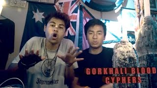 GORKHALI BLOOD CYPHERS | HOLE IN THE WALL JAMS (EP -1)