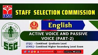 T-SAT || SSC ( CGL/CHSL ) || ENGLISH - ACTIVE VOICE AND PASSIVE VOICE (PART-2) || 26-02-2021