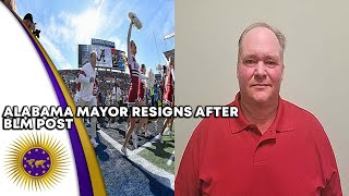 Alabama Mayor Resigns After Controversial Post About African Americans