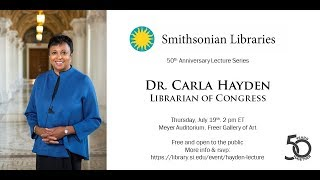 Accessing a Diverse Collection by a Diverse Library Audience with Dr. Carla Hayden (2018)