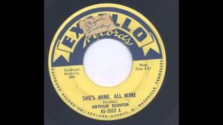 ARTHUR GUNTER - SHE'S MINE, ALL MINE - EXCELLO 2053