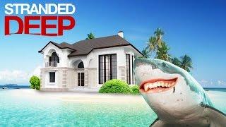 Как Построить Шикарный Дом - Stranded Deep #9