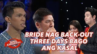 BRIDE NAG BACK-OUT THREE DAYS BAGO ANG KASAL   Bawal Judgmental   February 28, 2020