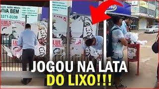 CIDADÃO SE CANSA E JOGA CARTAZES DE LULA NO LIXO!!!