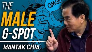 WHERE IS THE MALE G-SPOT? - Mantak Chia
