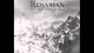 Rosarian - Far From The Sky