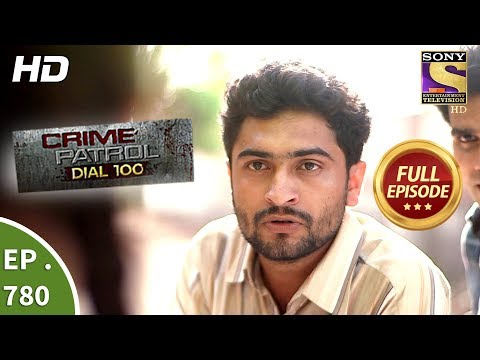 Crime Patrol Dial 100 - Ep 772 - Full Episode - 8th May