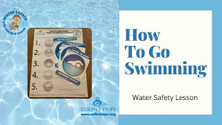 Water Safety Lesson: How To Go Swimming
