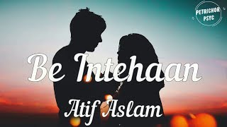 Atif Aslam - Be Intehaan (Lyrics) HD - YouTube