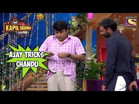 Ajay Devgan Tricks Chandu - The Kapil Sharma Show