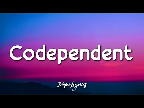 Sophie Holohan - Codependent (Lyrics) 🎵