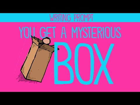 Writing Prompt: You Get a Mysterious Box