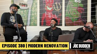 The Joe Budden Podcast - Modern Renovation