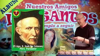 ÁLBUM DE LOS SANTOS #351 Agos.25 S. José De Calasanz