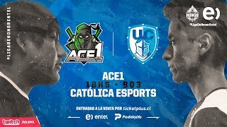 Ace1 VS Católica Esports | Cuartos de final | Liga de Honor Entel Playoffs Clausura | Mapa 1