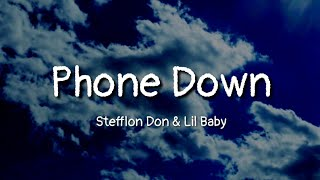 Stefflon Don, Lil Baby   Phone Down (lyrics)