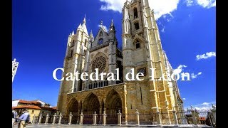 La Catedral de León conoce su estilo Gótico.