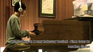 What's Going On (Donny Hathaway Version) - Piano Cover by Jonathan Gipaya