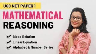 NTA UGC NET Paper 1- Mathematical Reasoning (Crash Course)