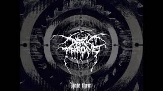 Darkthrone   Hate Them (Full Album) 2003