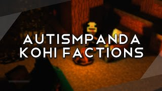 Kohi Factions | Best Faction Fight Since Map 13