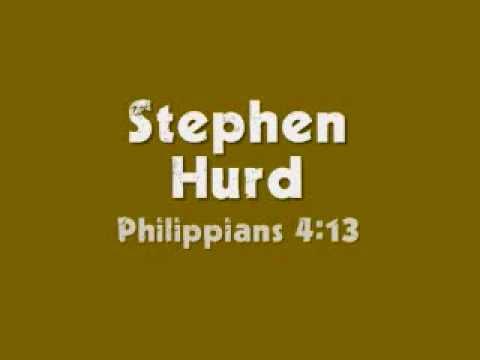 Stephen Hurd – Phil 4:13 (Stand)