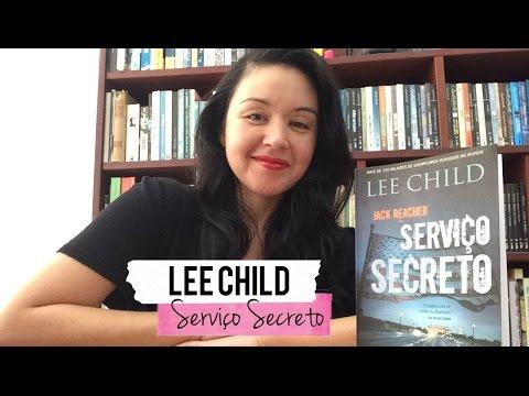 Serviço Secreto, de Lee Child