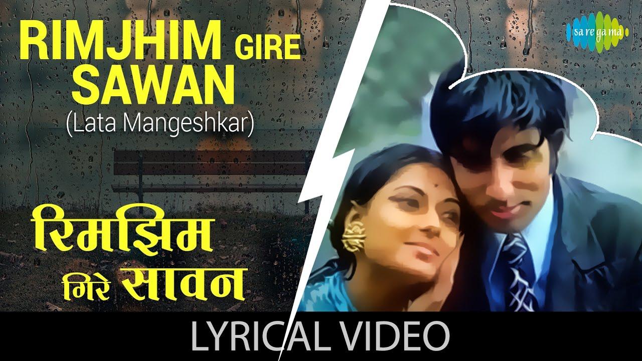 Rimjhim Gire Sawan (Female)  Lata Mangeshkar Lyrics