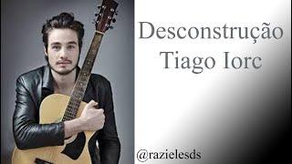 Desconstrução   Tiago Iorc   LetraKaraokê