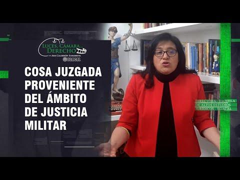 COSA JUZGADA PROVENIENTE DEL ÁMBITO DE JUSTICIA MILITAR - LCD 191