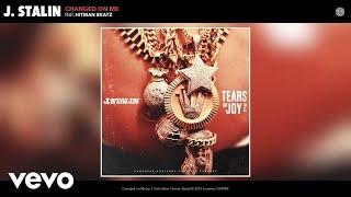 J. Stalin - Changed on Me (Audio) ft. Hitman Beatz