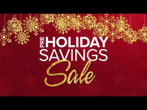 Pre-Holiday Savings