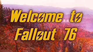 Welcome to Fallout 76