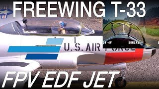 FPV on an EDF Jet?!? Motion RC Freewing T-33