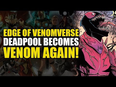 Deadpool Becomes Venom Again! (Edge Of Venomverse #5)