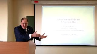 "James K. Galbraith - ""Background and Intellectual Development: ""A Practical Man"""