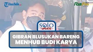 Wali Kota Solo Gibran Blusukan Bareng Menhub Budi Karya hingga Bahas Palang Joglo