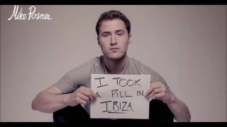 I took a pill in Ibiza - Mike Posner 2 hours Version