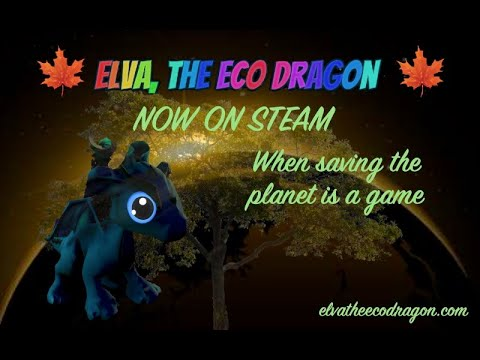 Elva the Eco Dragon: cuando la Tierra es protagonista