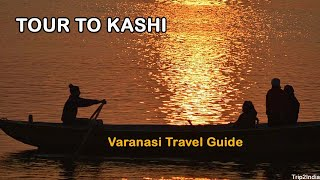 Varanasi Tourism | Kashi Travel Guide