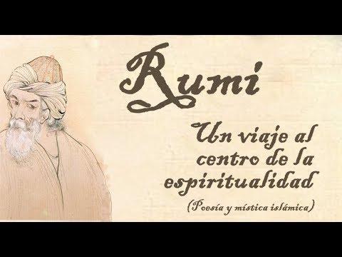 Rumi: Un viaje al centro de la espiritualidad