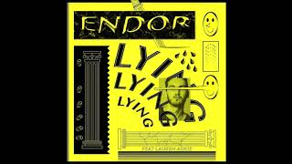Endor   Lying (feat. Lauren Ackie) [Extended Mix]
