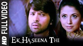 Ek Haseena Thi (Full Song) Film - Karzzzz