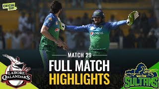 PSL 2019 Match 29: Lahore Qalandars vs Multan Sultans | CALTEX Full Match Highlights
