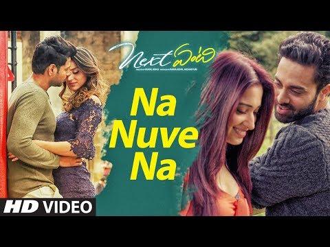 Na Nuve Na song | Next Enti