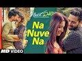Na Nuve Na Video Song | Next Enti | Leon James | Sundeep Kishan, Tamannaah Bhatia,Navdeep
