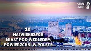 10 Największych miast pod względem powierzchni w Polsce